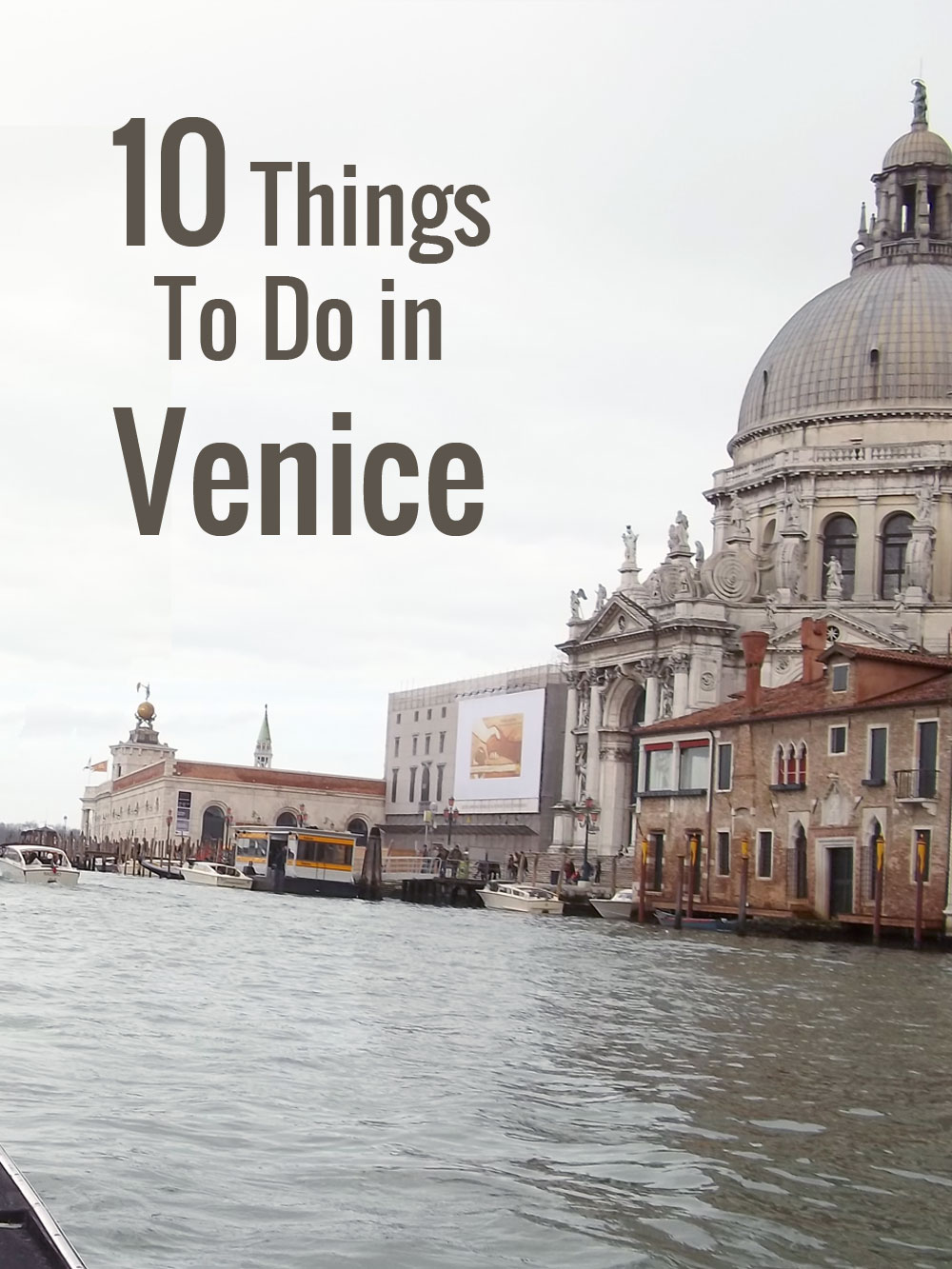 10 Things To Do in Venice