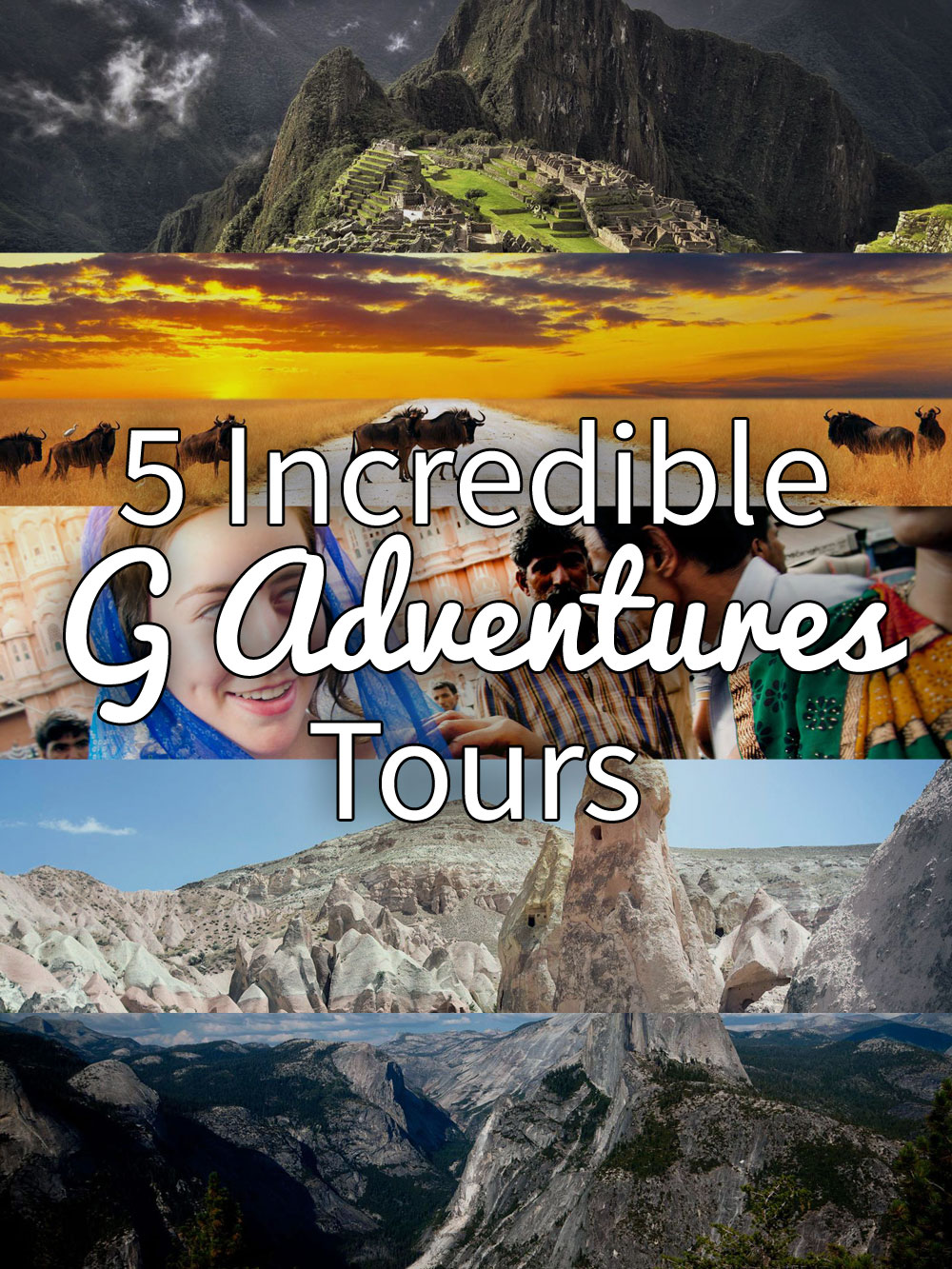 5 Incredible G Adventures Tours