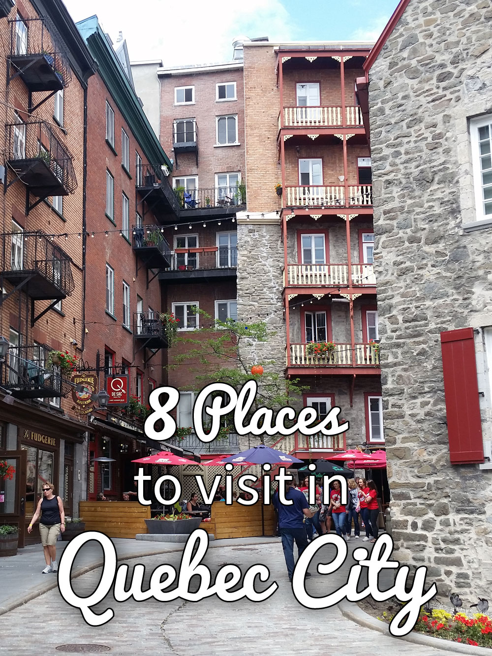 8 Places to Visit in Quebec City