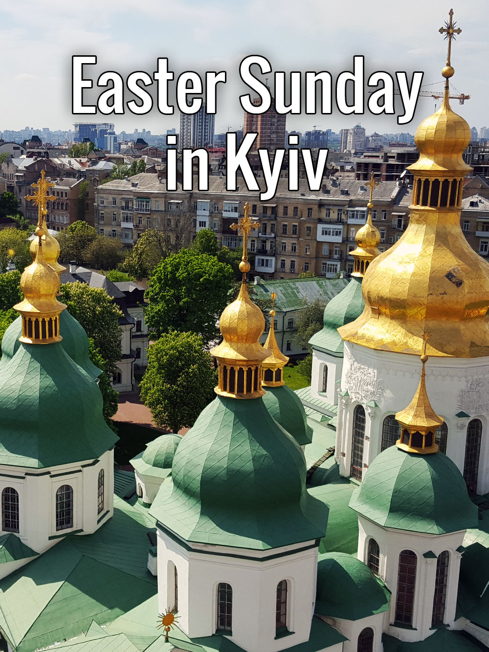 Easter Sunday in Kyiv