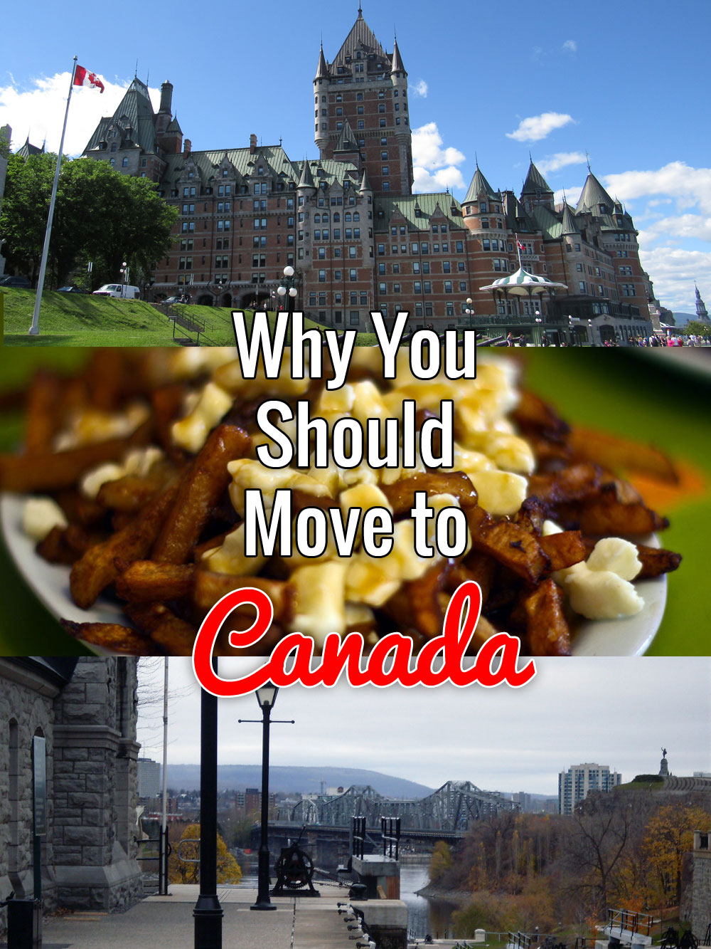 Why You Should Move to Canada