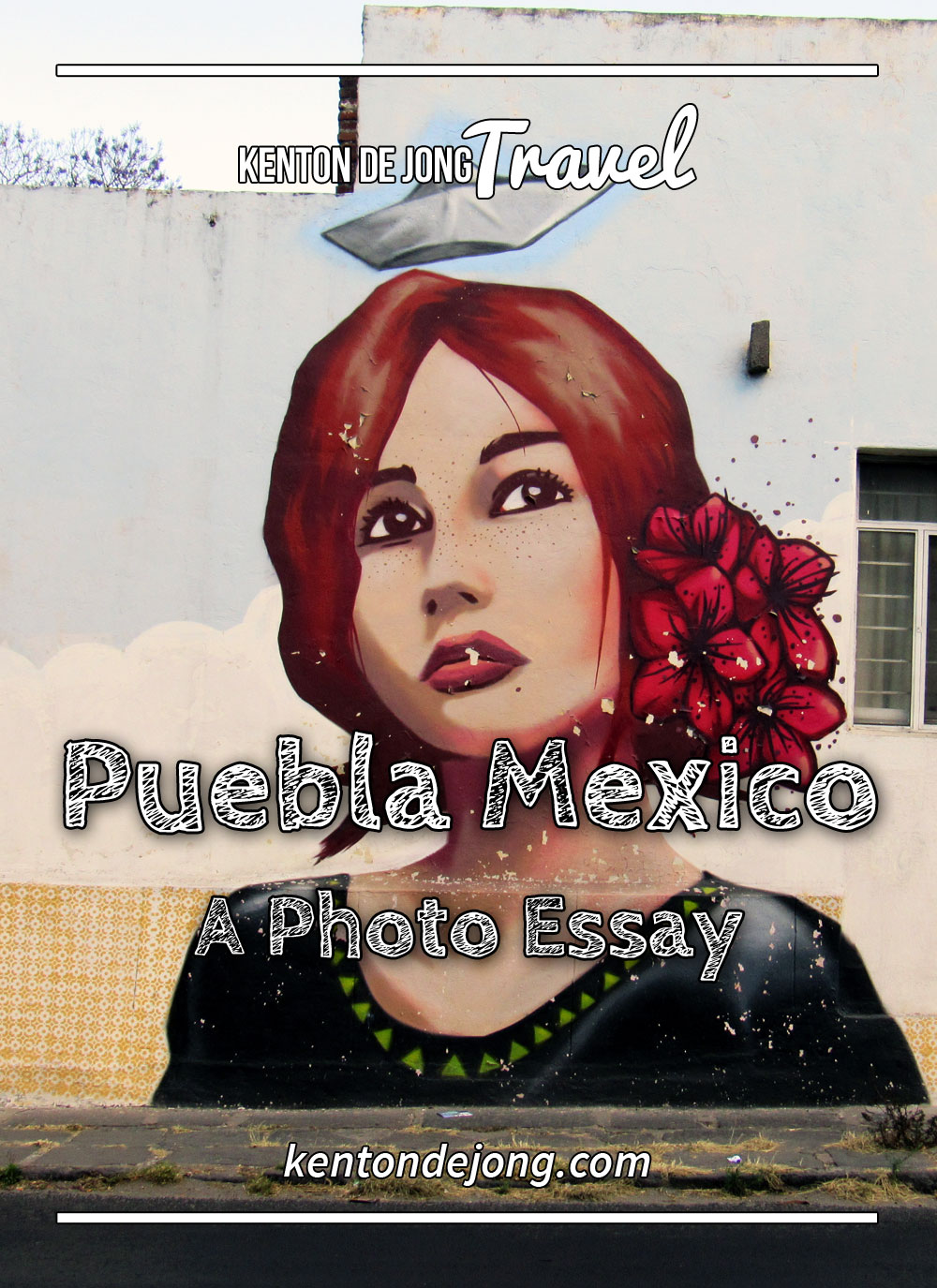 Puebla Mexico: A Photo Essay