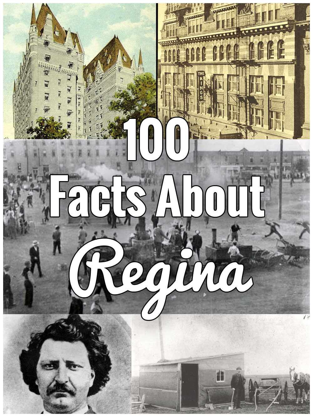 100 Facts About Regina