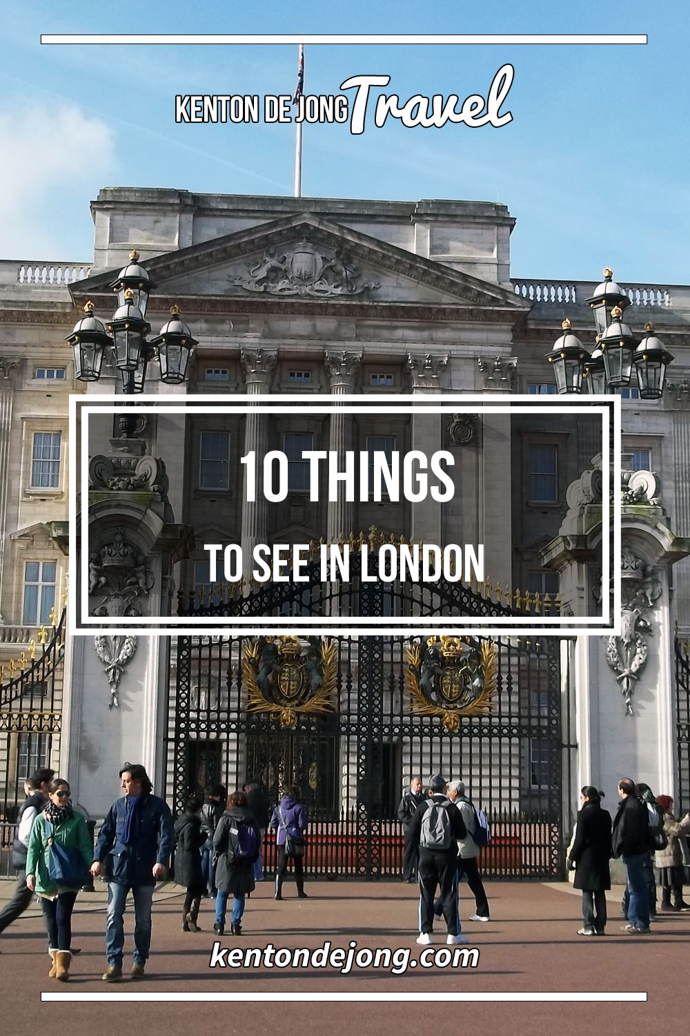 10 Things To See in London