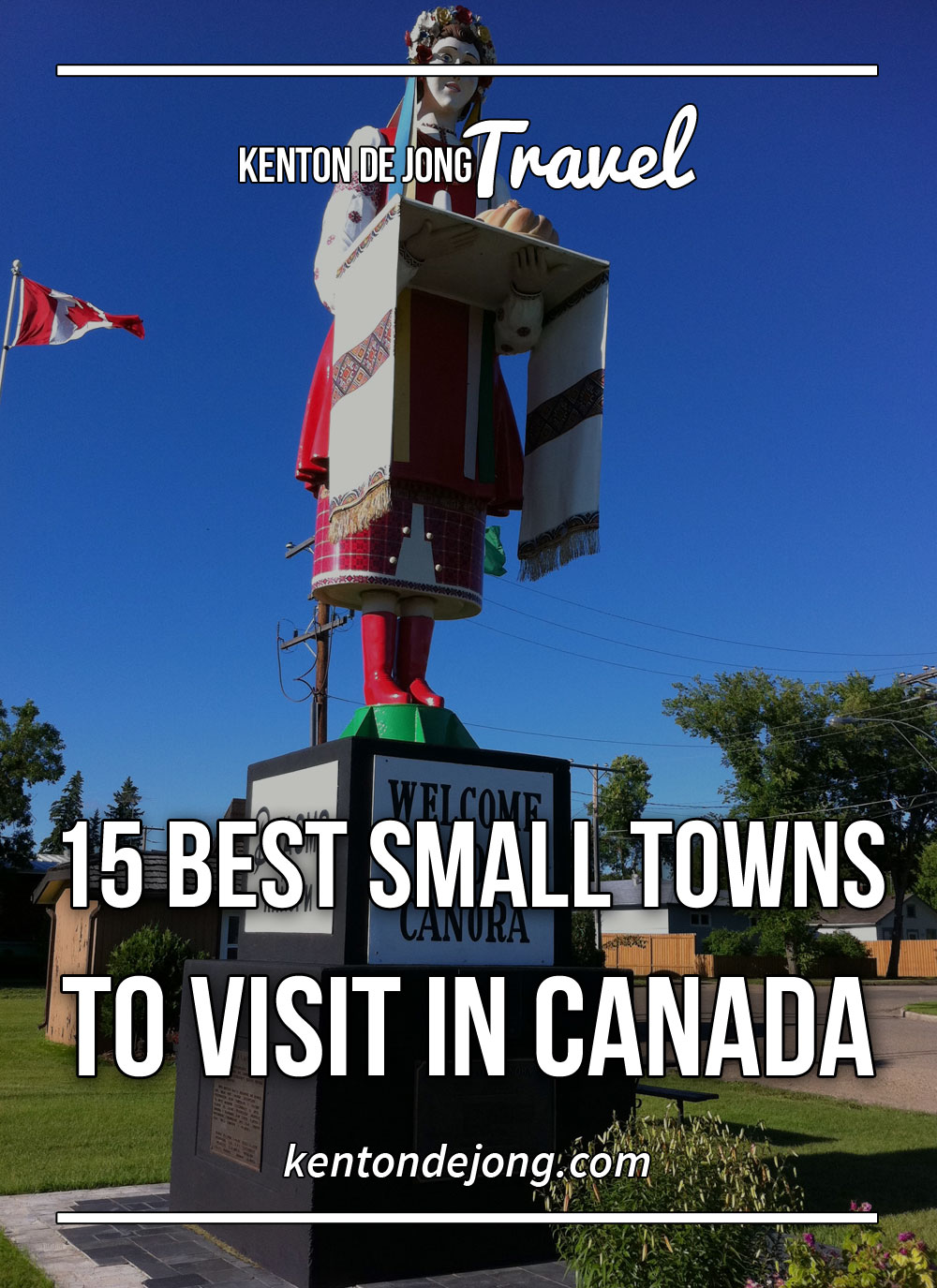 15 Best Small Towns to Visit in Canada