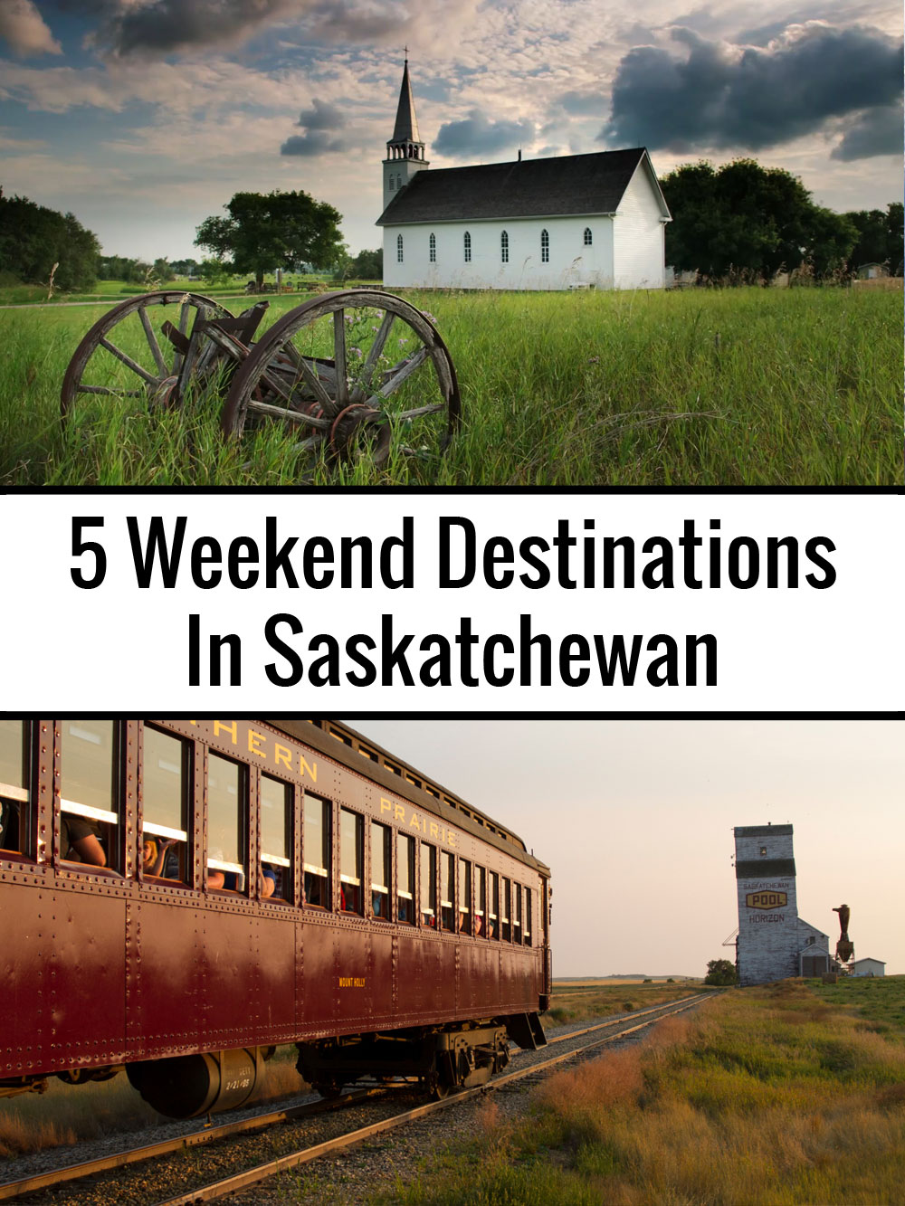 5 Weekend Destinations In Saskatchewan #ConnectedMoments