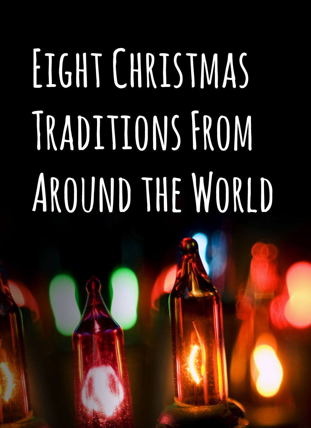Eight Christmas Traditions From Around The World
