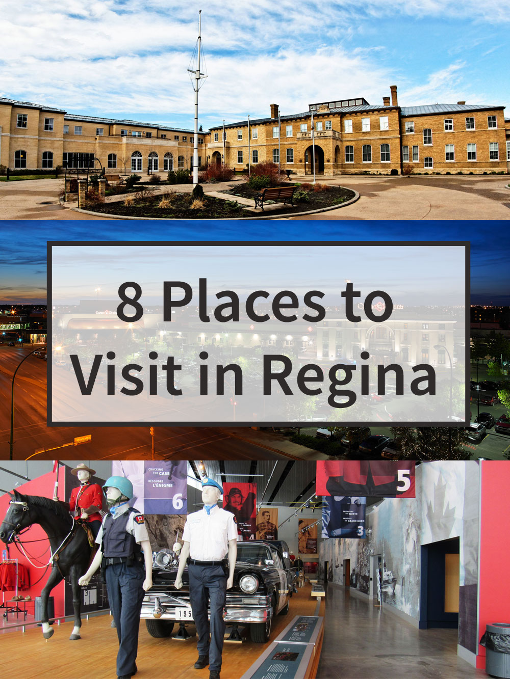 11c6f0c042 8 Places to Visit in Regina · Kenton de Jong Travel