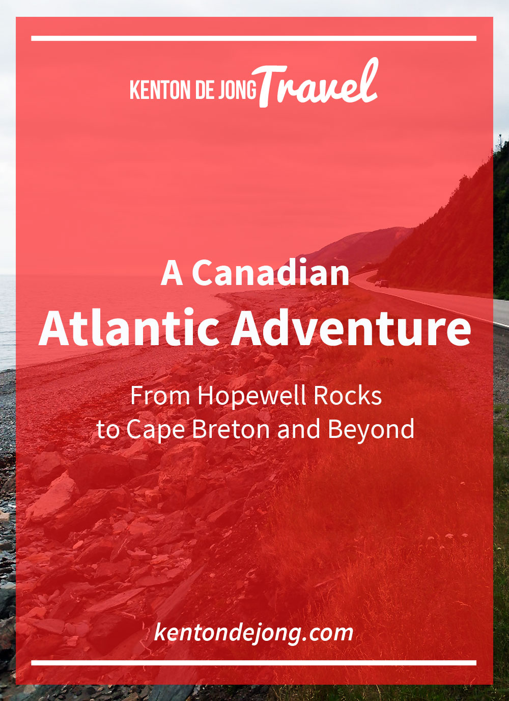 A Canadian Atlantic Adventure