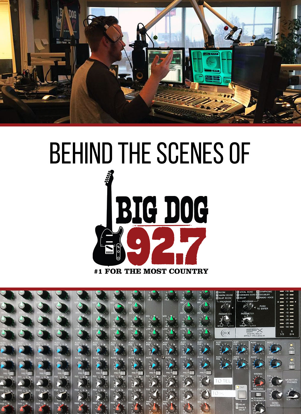 Behind the Scenes of Big Dog 92.7
