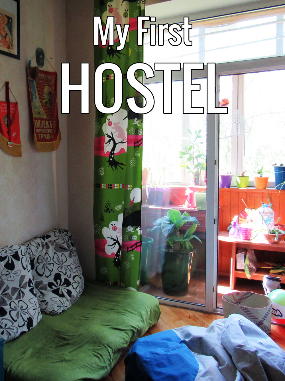My First Hostel