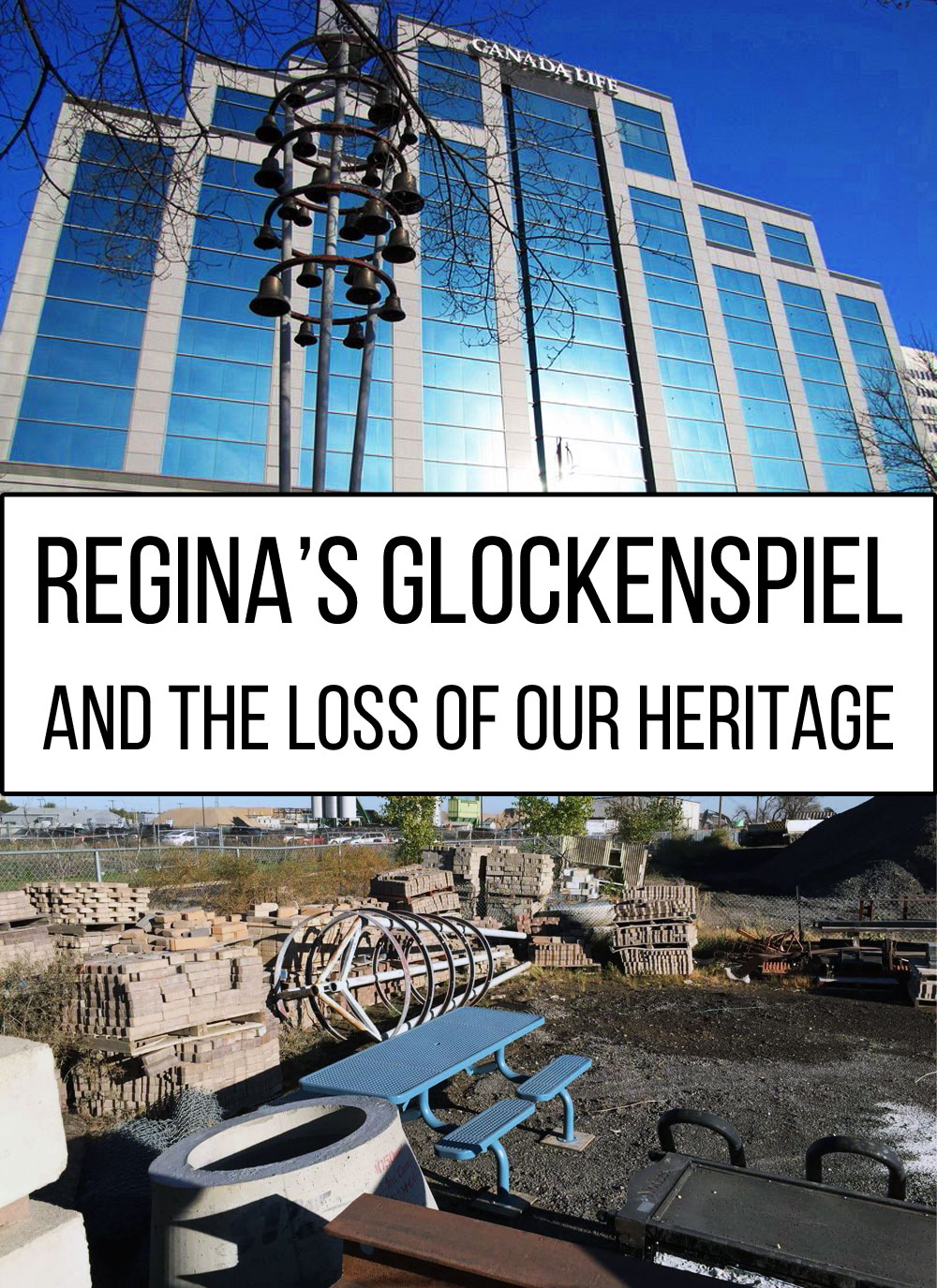 Regina's Glockenspiel and The Loss of Our Heritage