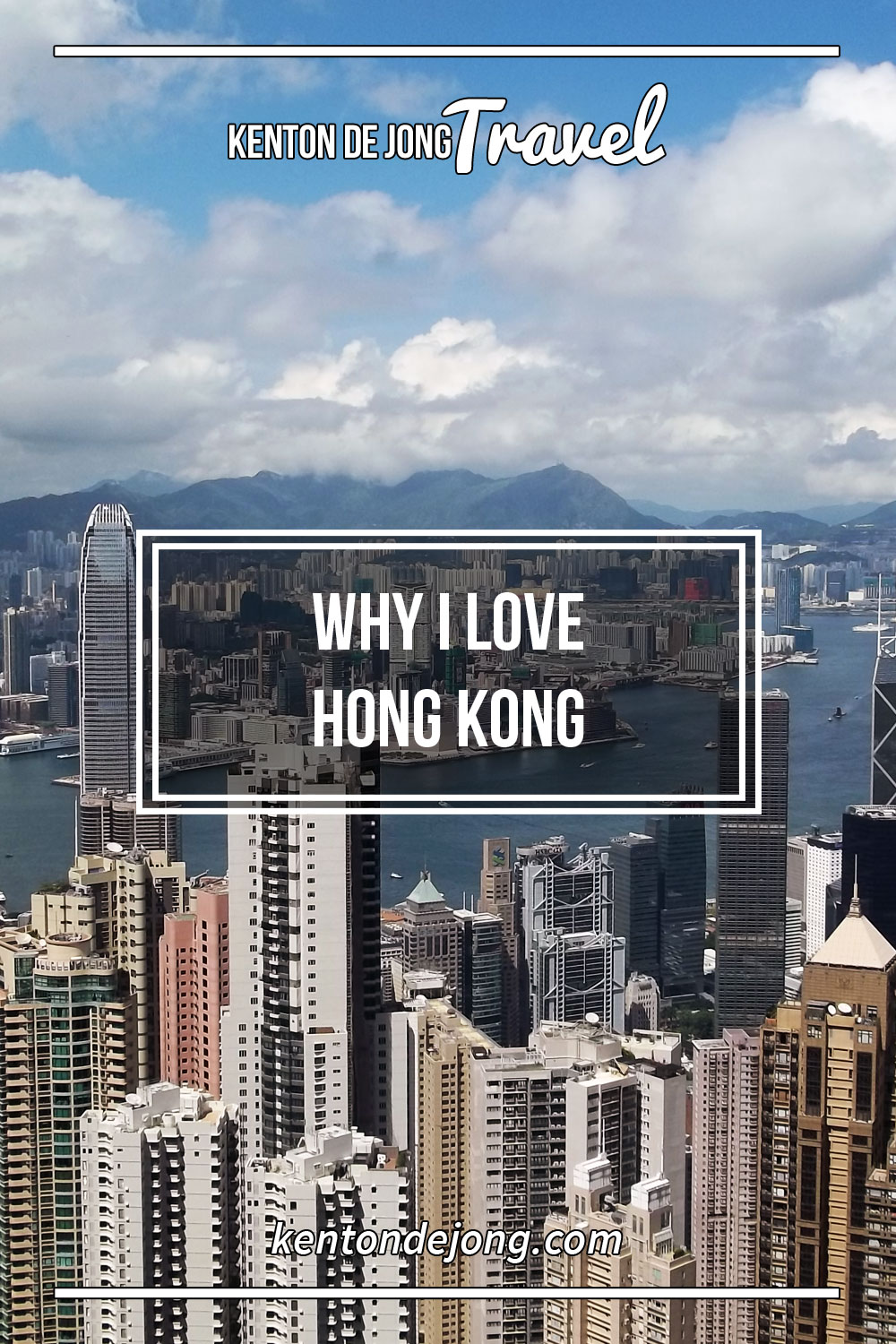 Why I Love Hong Kong
