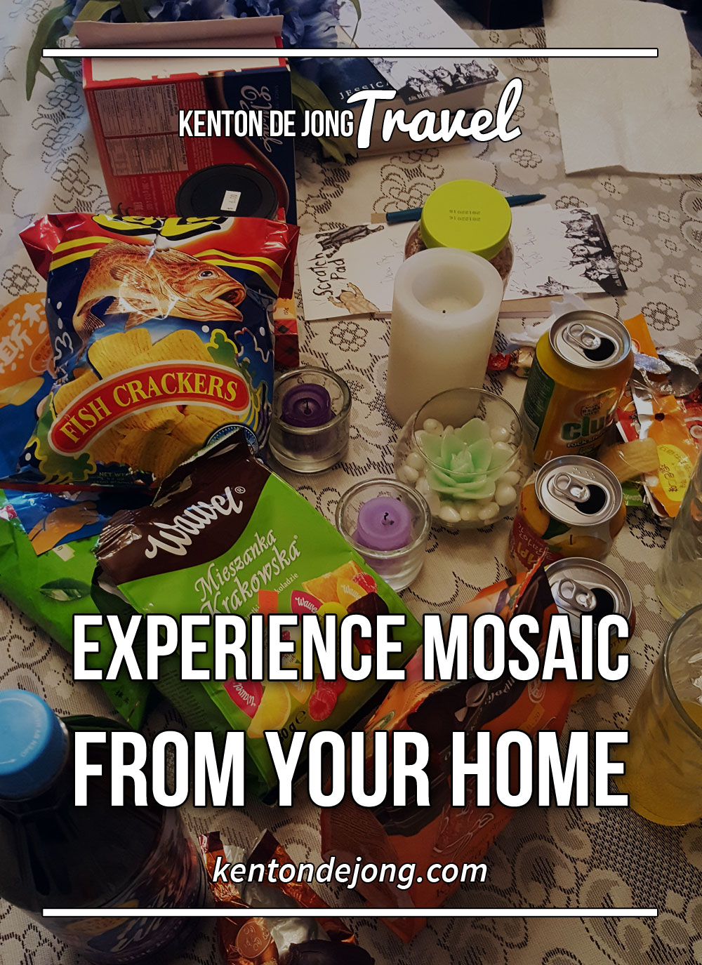 Experience Mosaic From Your Home