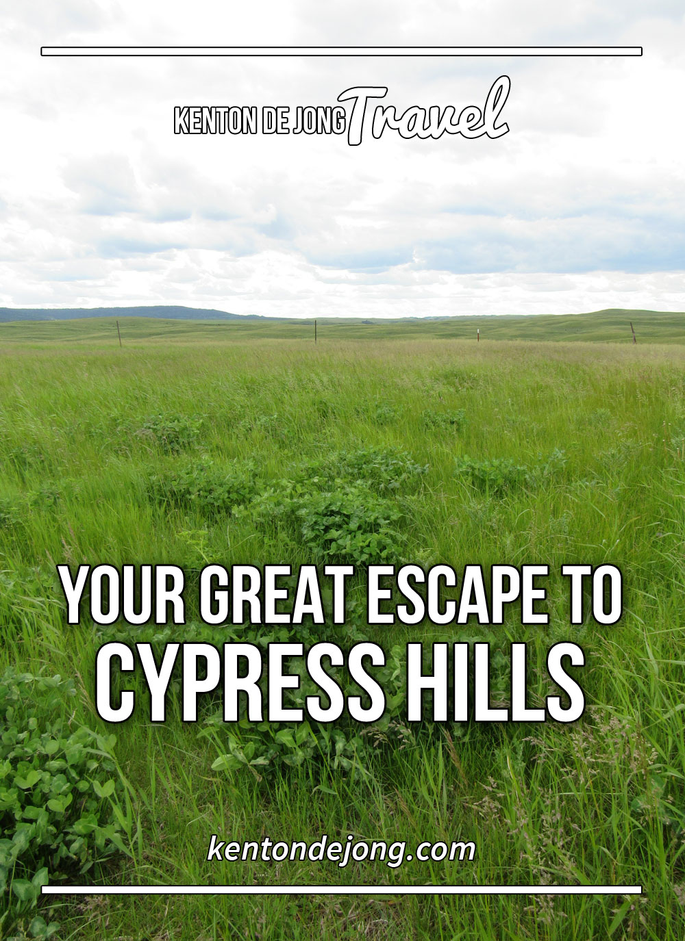 Your Great Escape to Cypress Hills