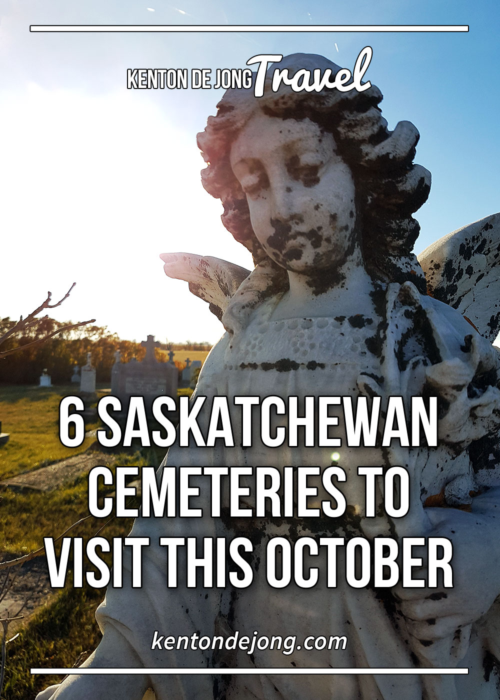 6 Saskatchewan Cemeteries to Visit This October