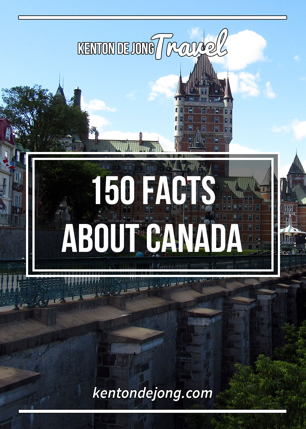 150 Facts About Canada