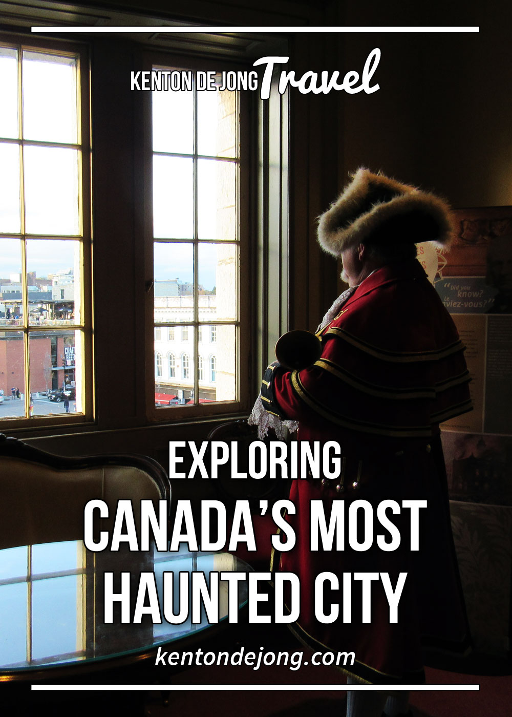 Exploring Canada's Most Haunted City