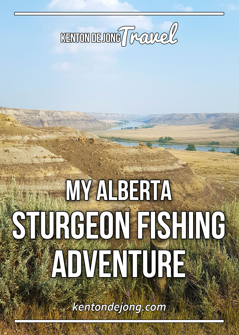 My Alberta Sturgeon Fishing Adventure