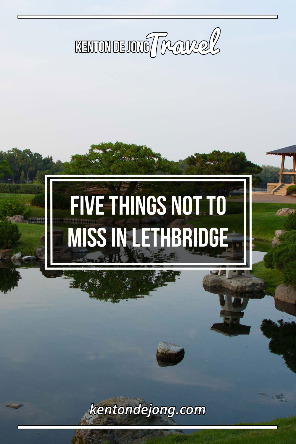 Five Things Not to Miss in Lethbridge