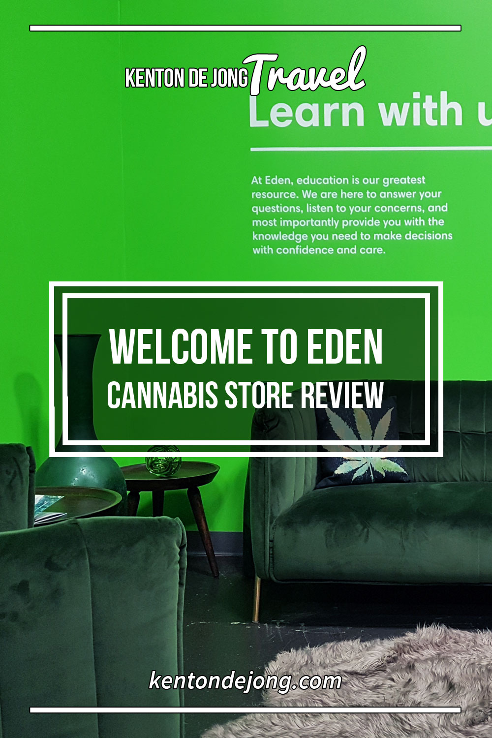 Welcome to Eden - Cannabis Store Review