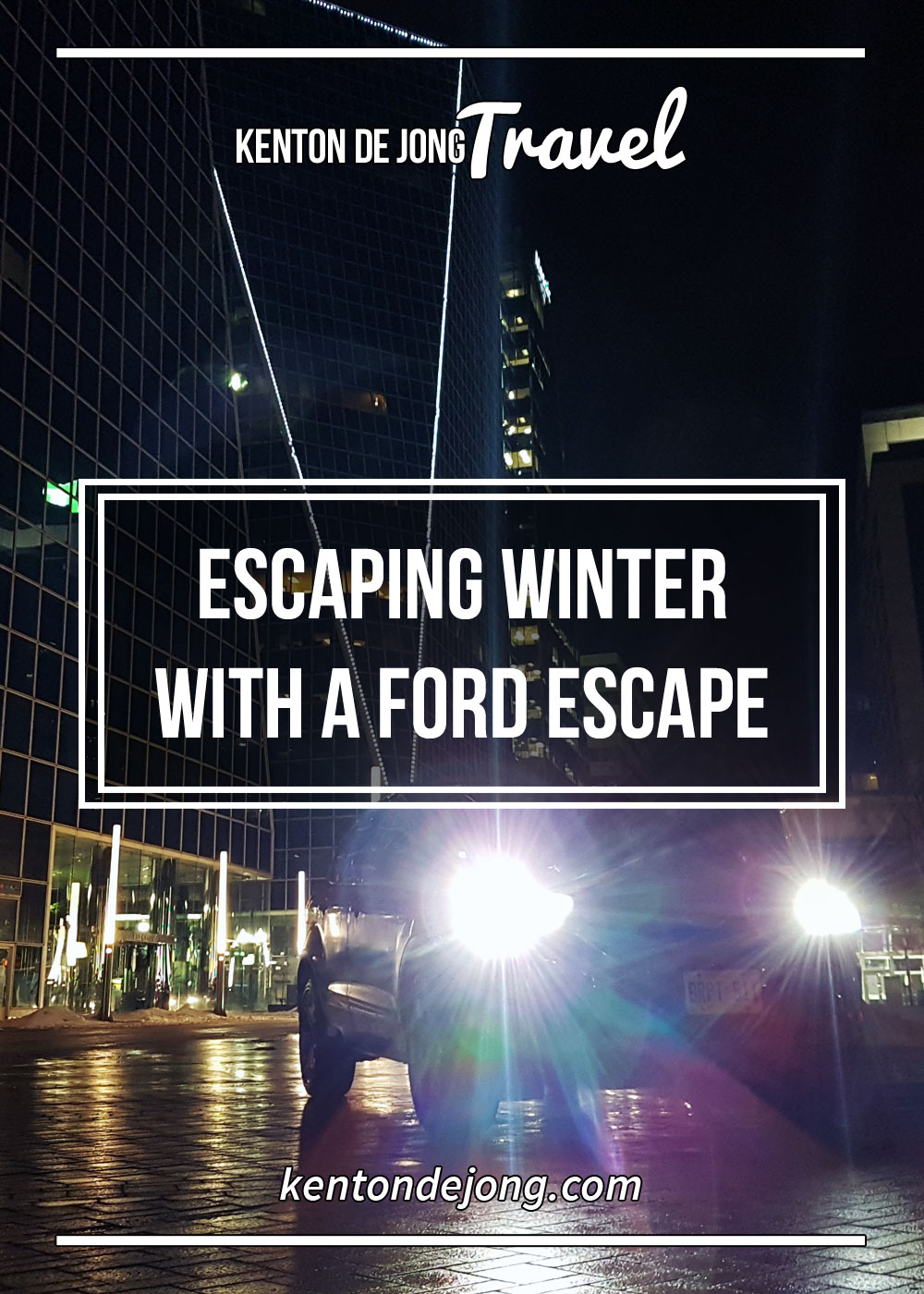 Escaping Winter with a 2018 Ford Escape