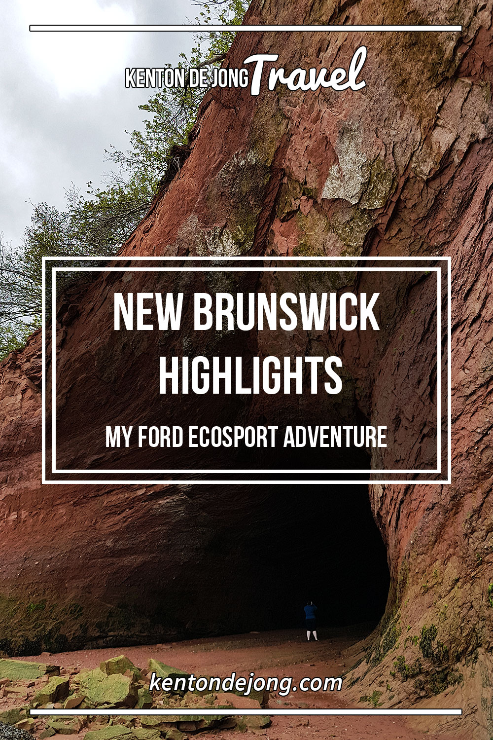 New Brunswick Highlights - My Ford EcoSport Adventure