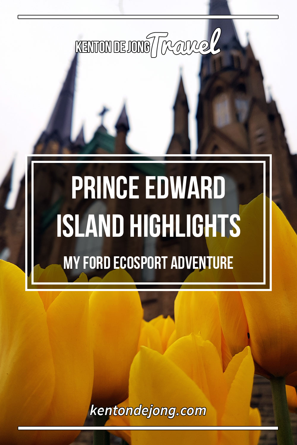 Prince Edward Island Highlights - My Ford EcoSport Adventure