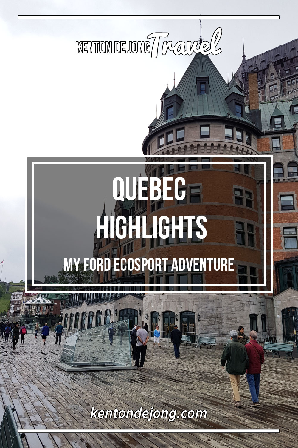 Quebec Highlights - My Ford EcoSport Adventure