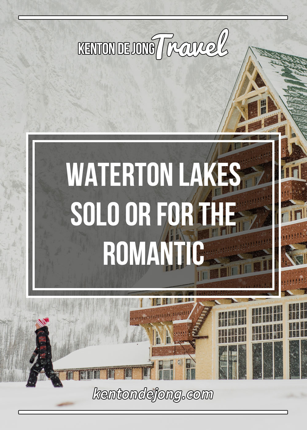 Waterton Lakes Solo Or For The Romantic