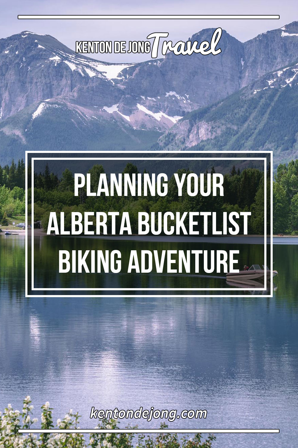 Planning Your Alberta Bucketlist Biking Adventure