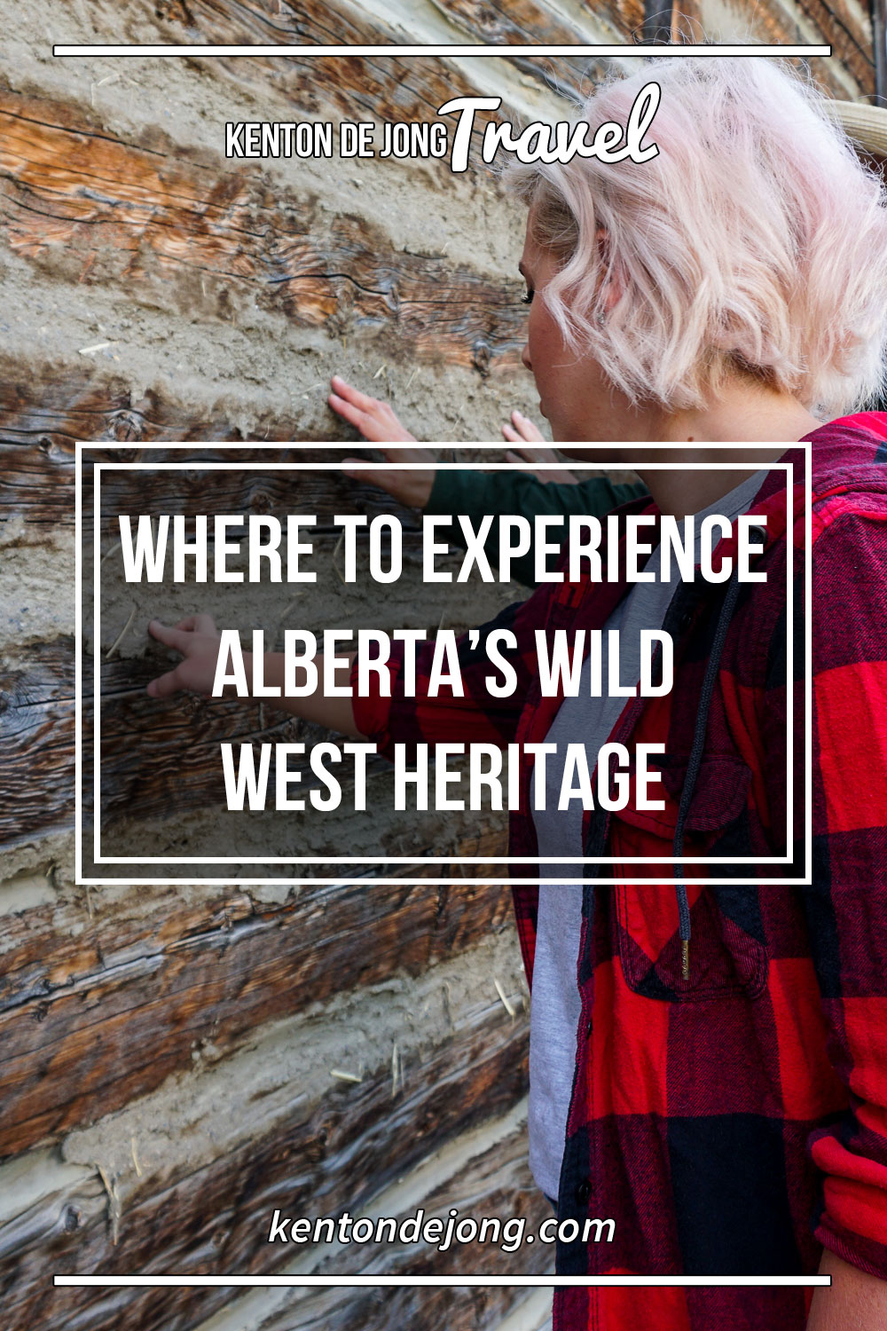 Where to Experience Albert's Wild West Heritage