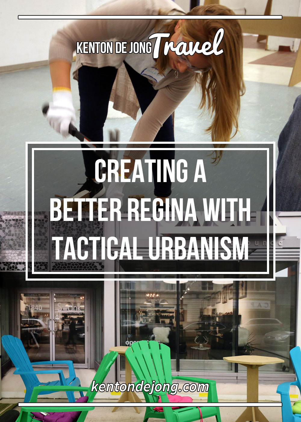 Creating a Better Regina with Tactical Urbanism