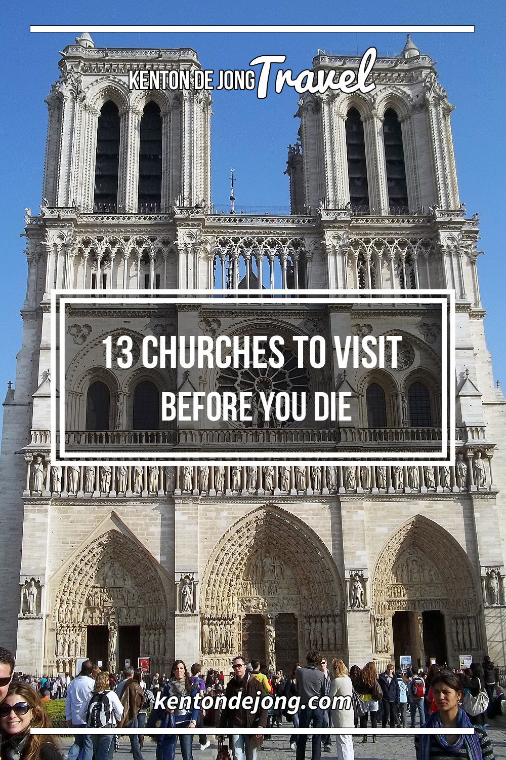 13 Churches to Visit Before You Die