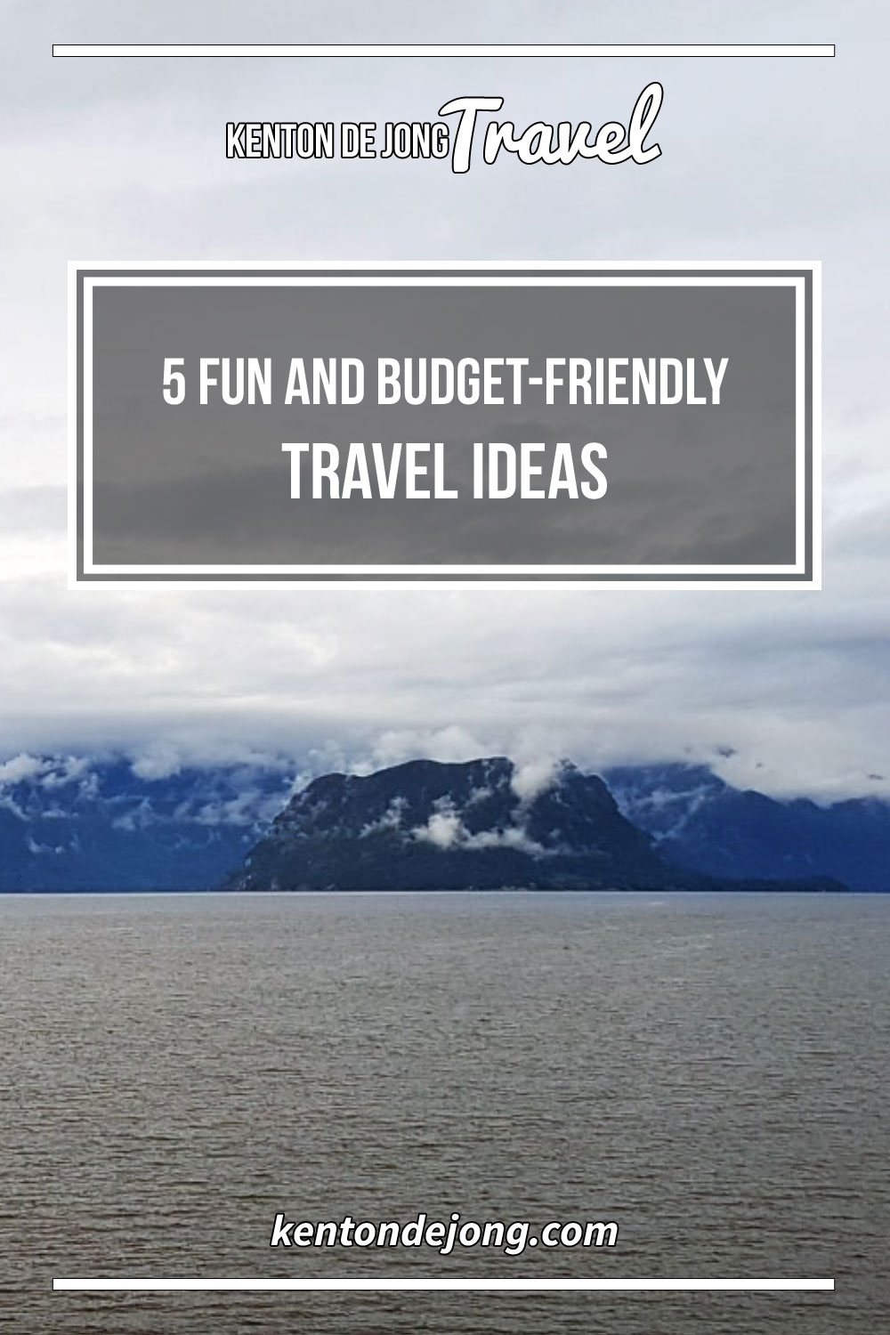 5 Fun and Budget-Friendly Travel Ideas