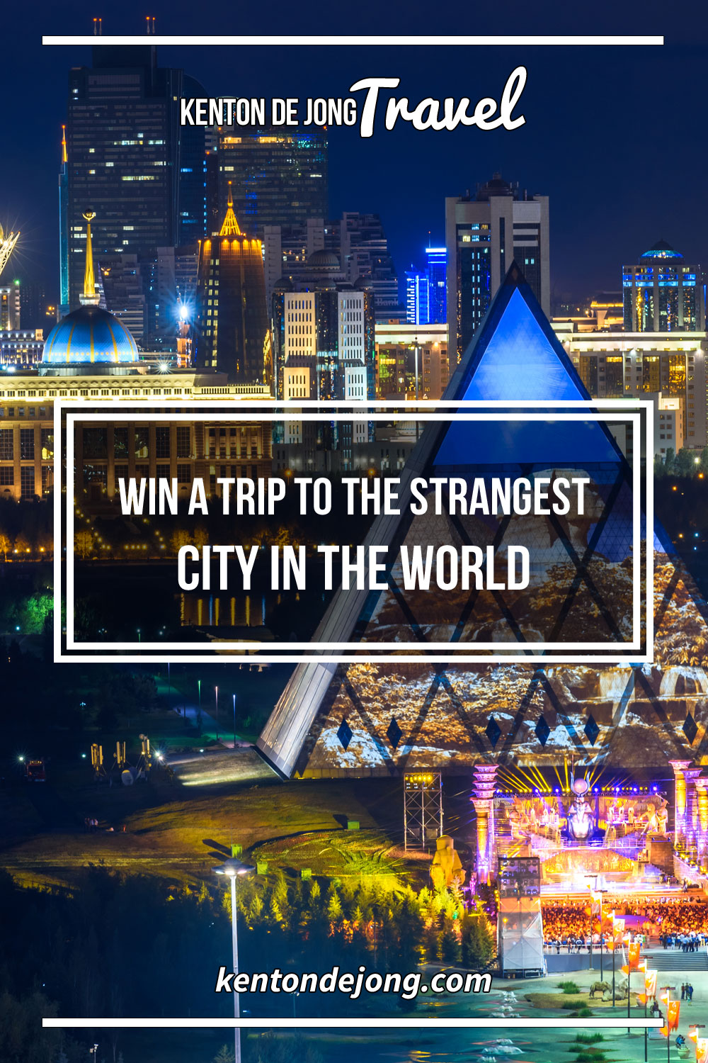 Win A Trip to the Strangest City in the World