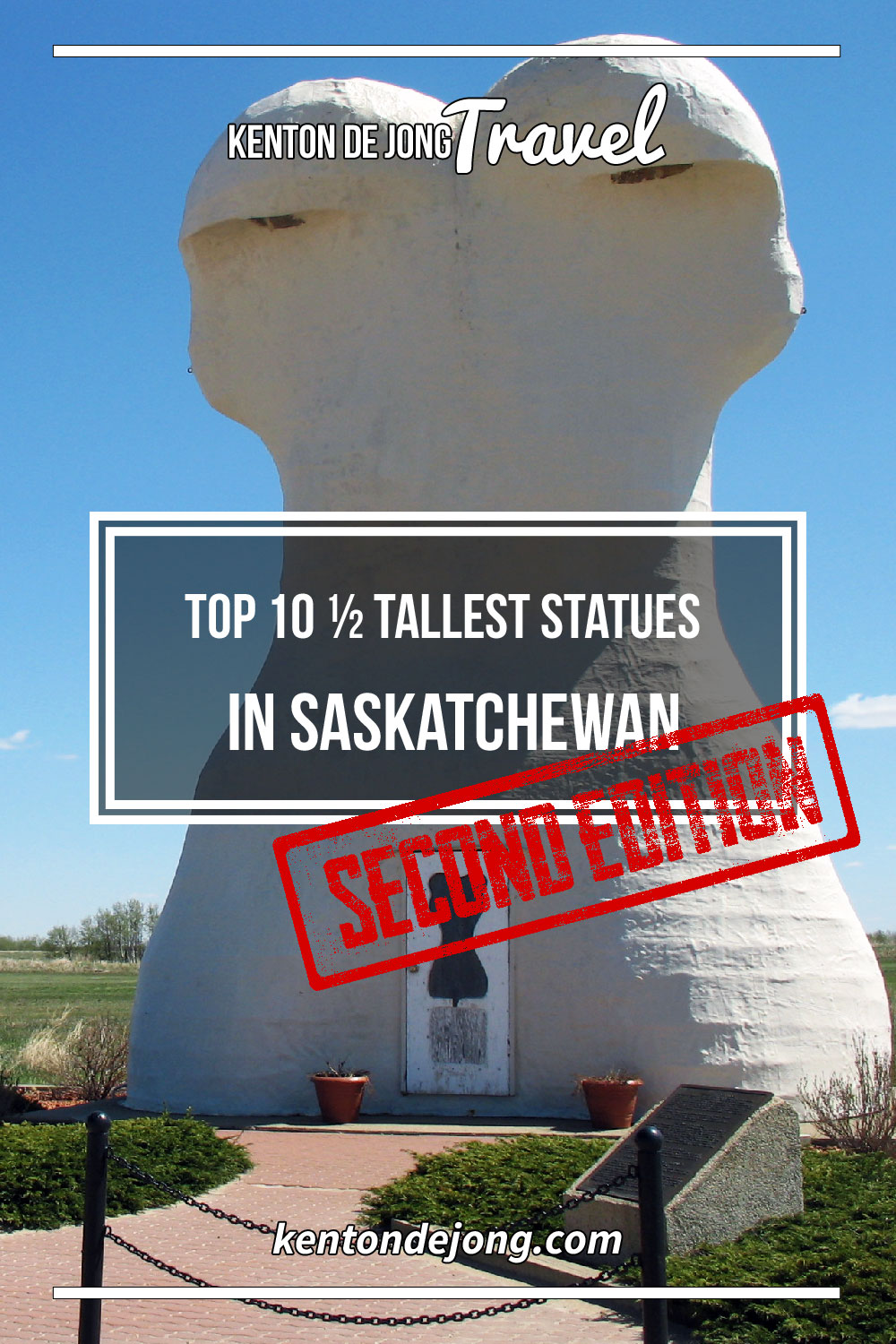Top 10 ½ Tallest Statues in Saskatchewan – Second Edition