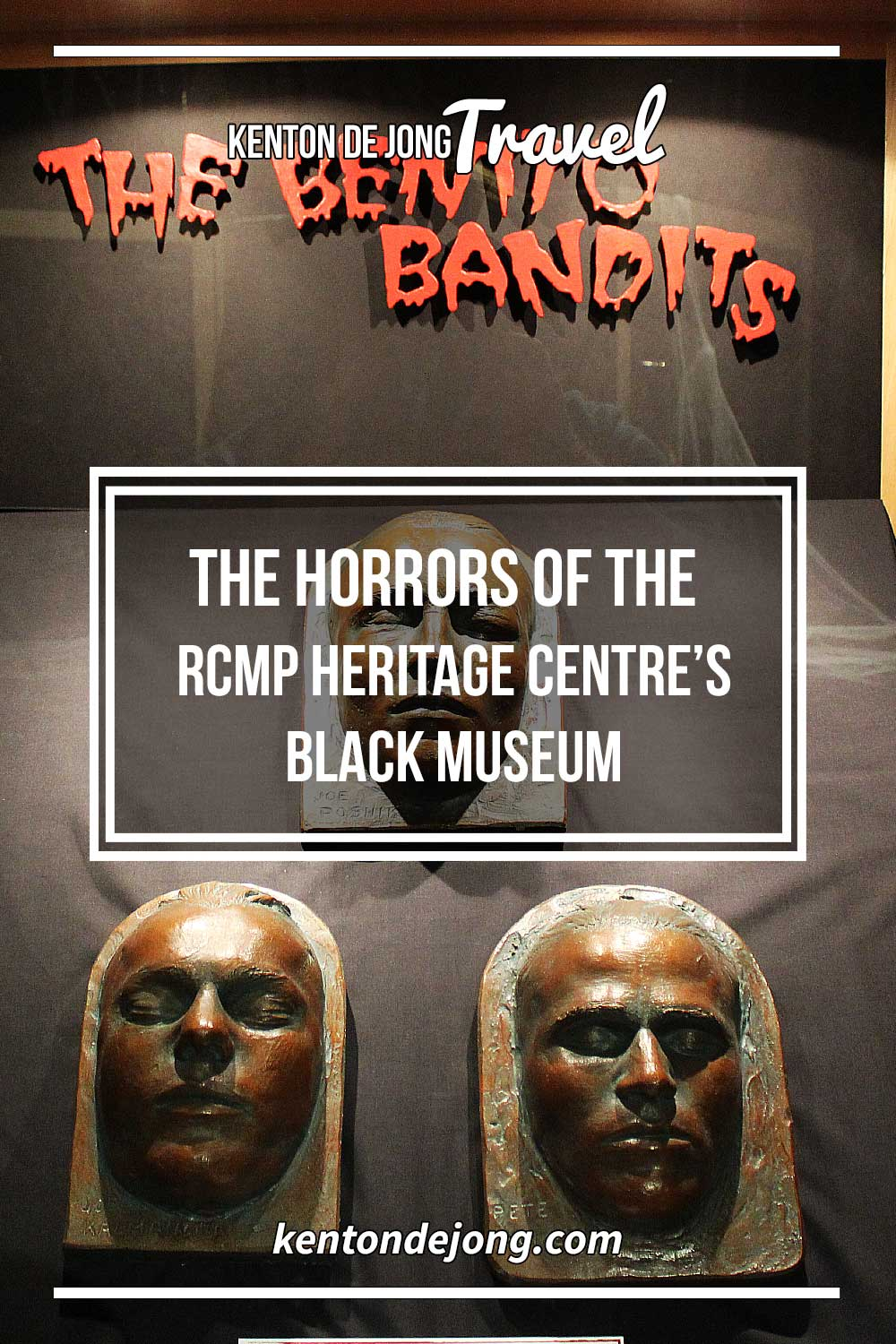 The Horrors of the RCMP Heritage Centre's Black Museum