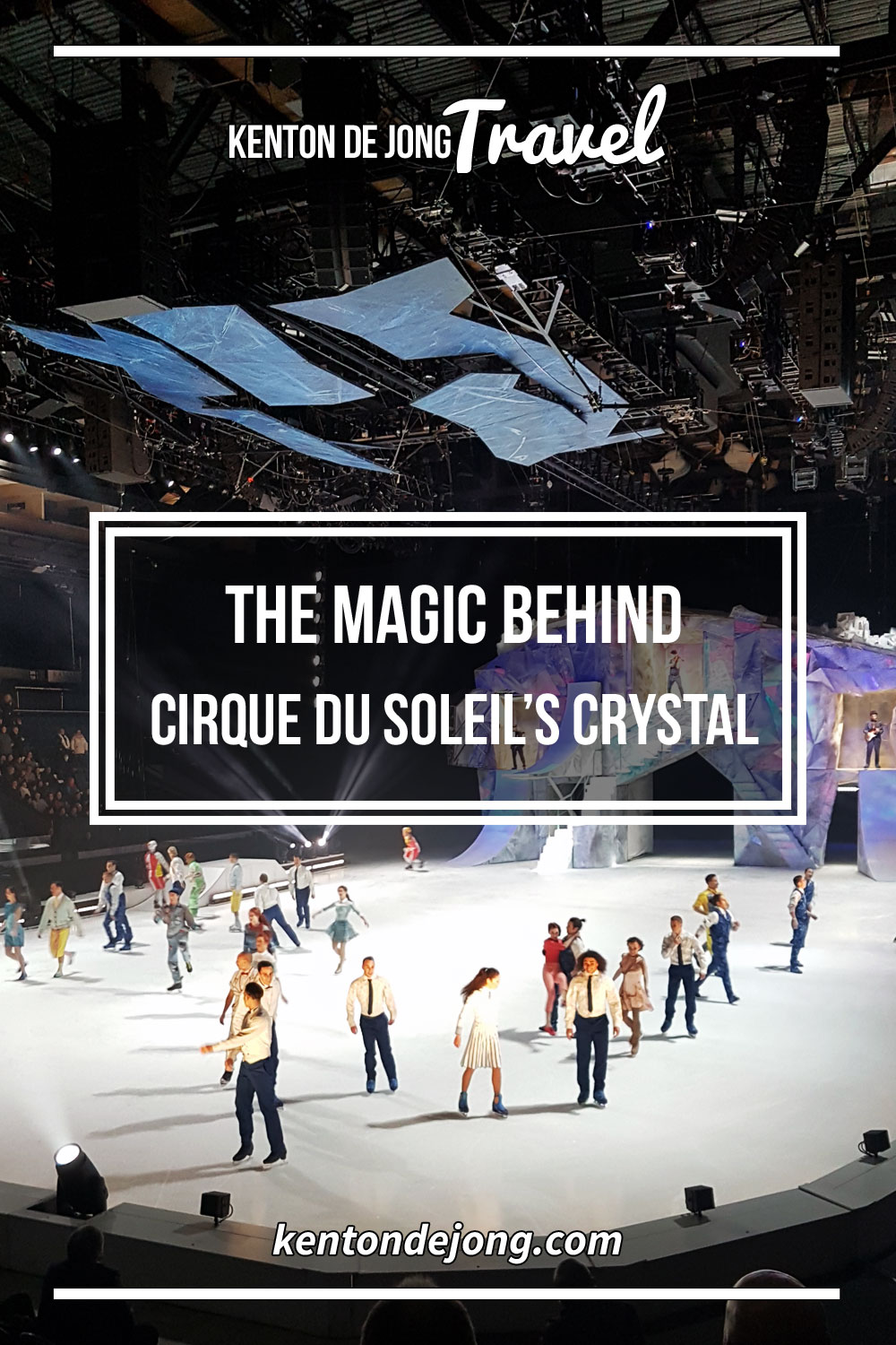 The Magic Behind Cirque du Soleil's Crystal