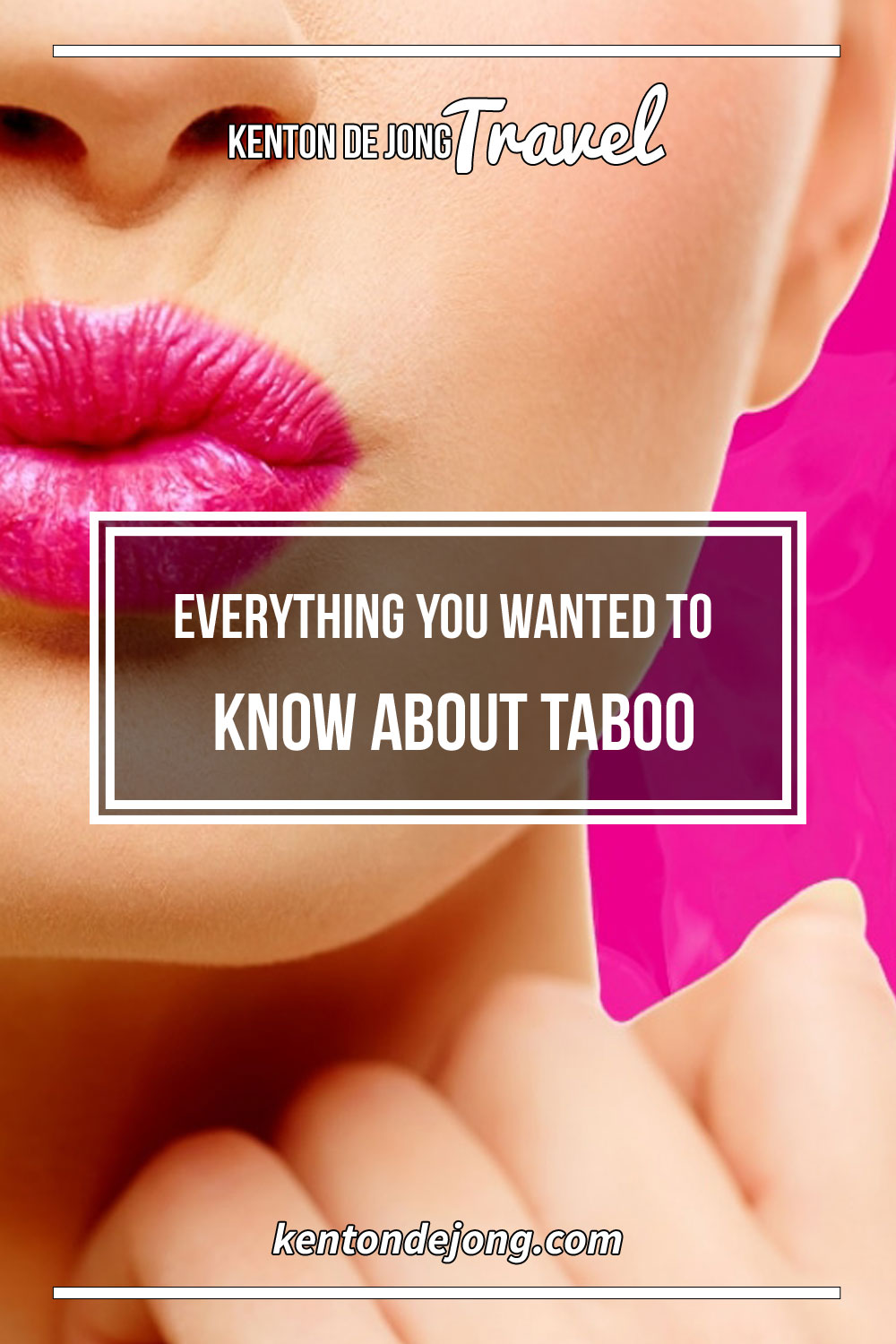 Everything You Wanted to Know About Taboo