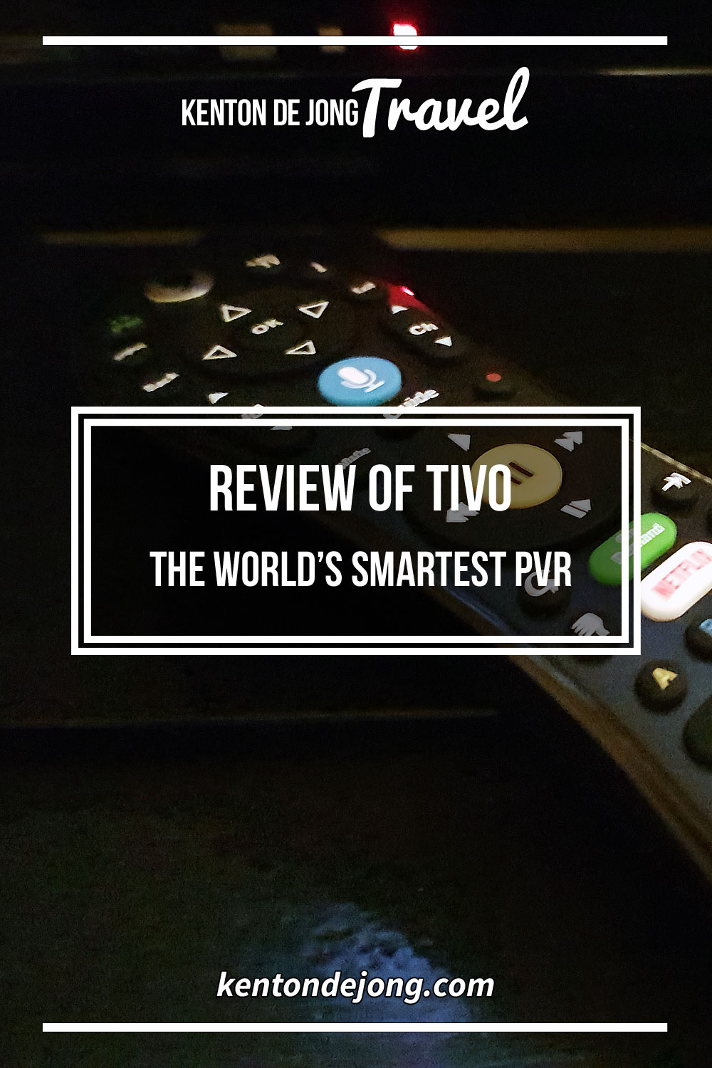 Review of TiVo – The World's Smartest PVR