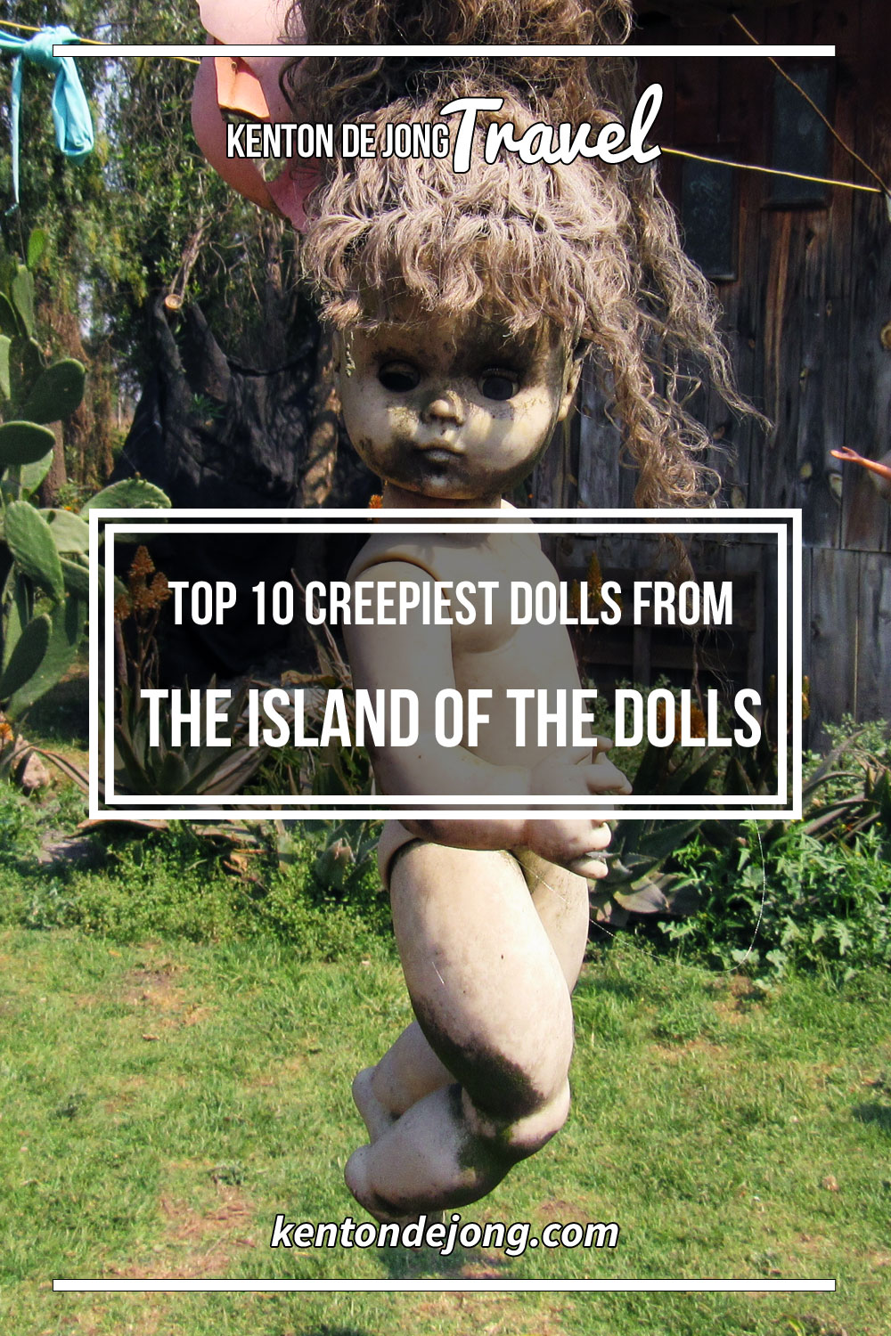 Top 10 Creepiest Dolls From The Island of the Dolls